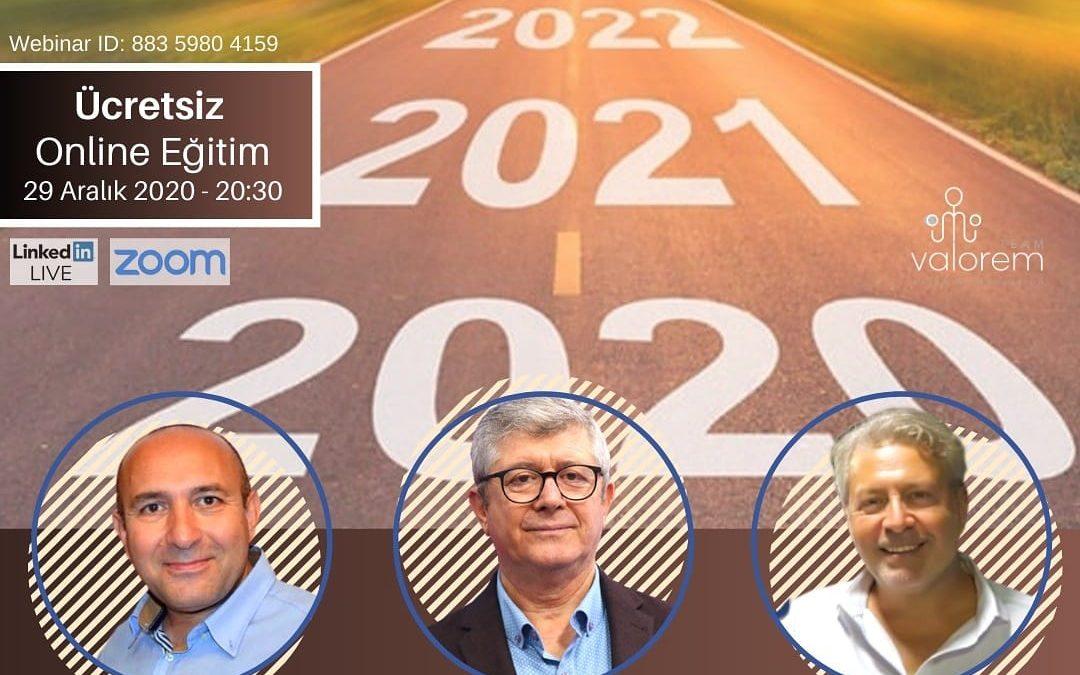 2020 nasıl geçti 2021 de neler olacak